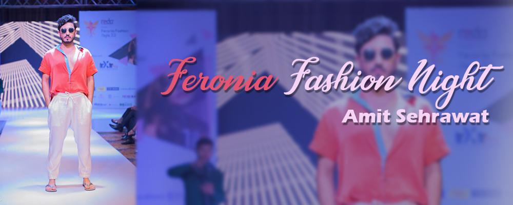 Feronia Fashion Night Amit